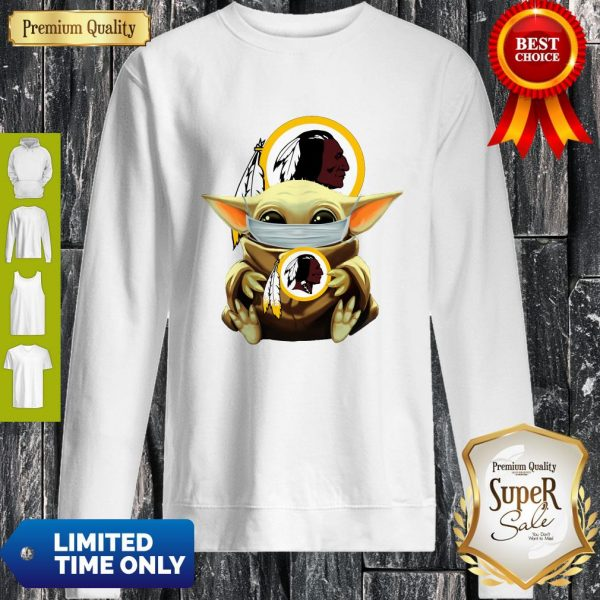 Official Baby Yoda Face Mask Hug Washington Redskins I Can't Stay At Home Sweatshirt
