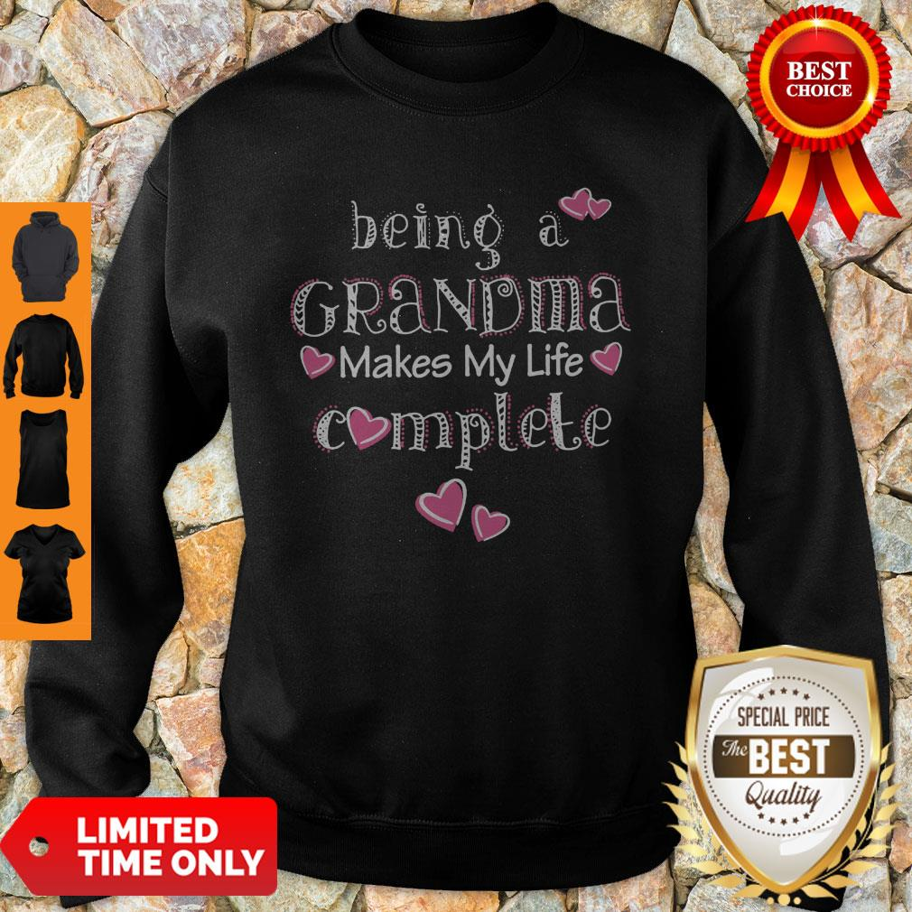 Official Being A Grandma Makes My Life Complete Sweatshirt