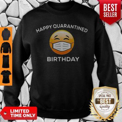 Premium Emoji Happy Quarantine Birthday Coronavirus Sweatshirt