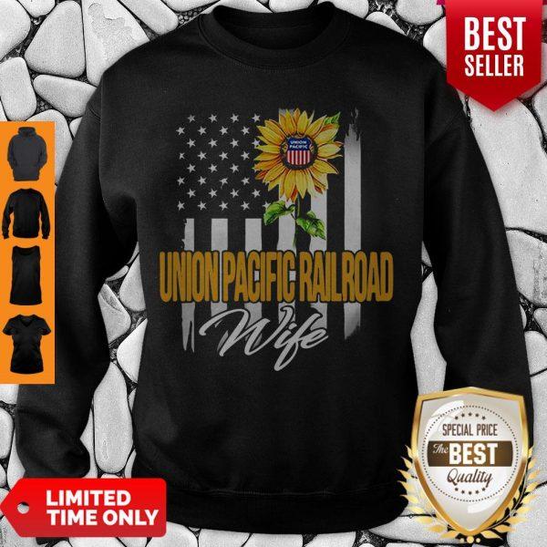 Nice Sunflower Union Pacific Railroad Wife American Flag Sweatshirt