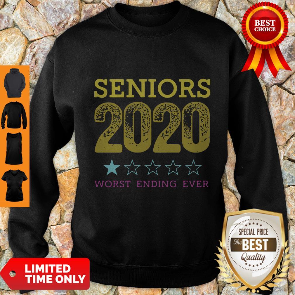 Top Seniors 2020 Worst Ending Ever Sweatshirt