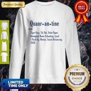 Nice Quarantine Definition Sweatshirt
