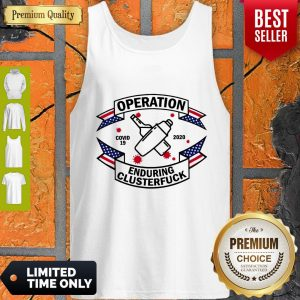 Official Bartender Operation Enduring Clusterfuck COVID 19 2020 Tank Top