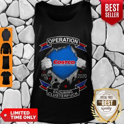 Funny Costco Wholesale Operation Covid-19 2020 Enduring Clusterfuck Tank Top