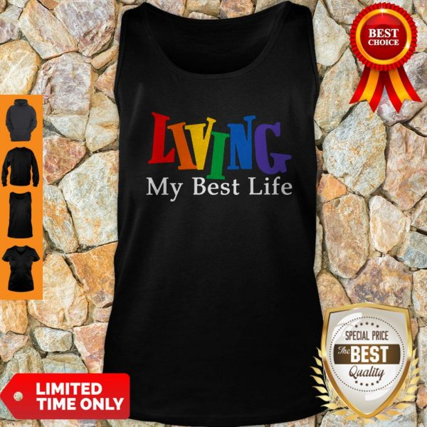 Funny Living My Best Life Tank Top