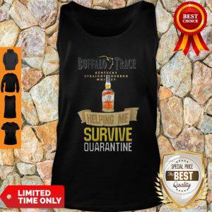 Top Buffalo Trace Kentucky Helping Me Survive Quarantine Tank Top