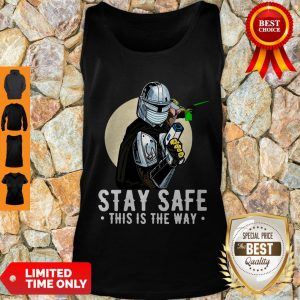 Premium Stay Safe This Is The Way Tank Top