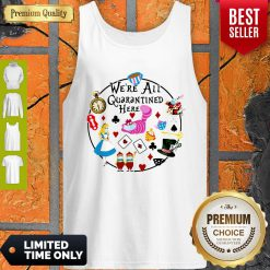 Funny Cartoon We're All Quarantined Here Covid-19 Tank Top