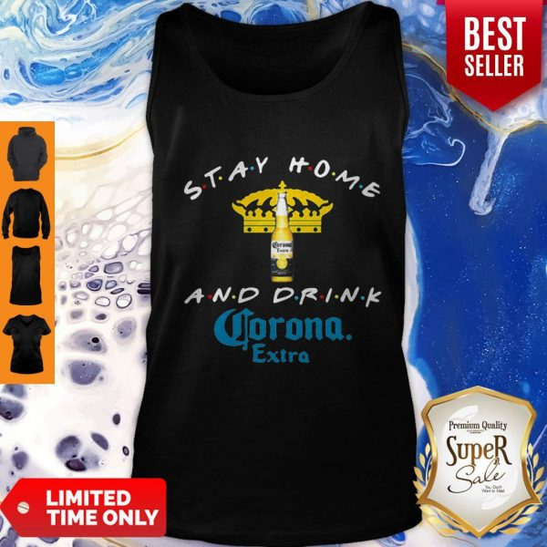 Official Stay Home And Drink Corona Extra Tank Top