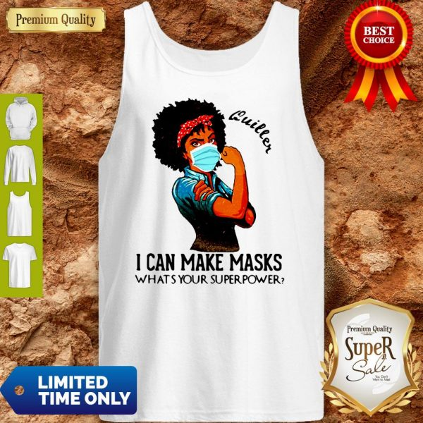 Pretty Black Girl Quilter I Can Make Masks What's Your Superpower Tank Top