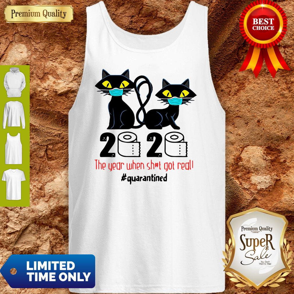 Premium Black Cats 2020 The Year When Shit Got Real #Quarantined Toilet Paper Tank Top