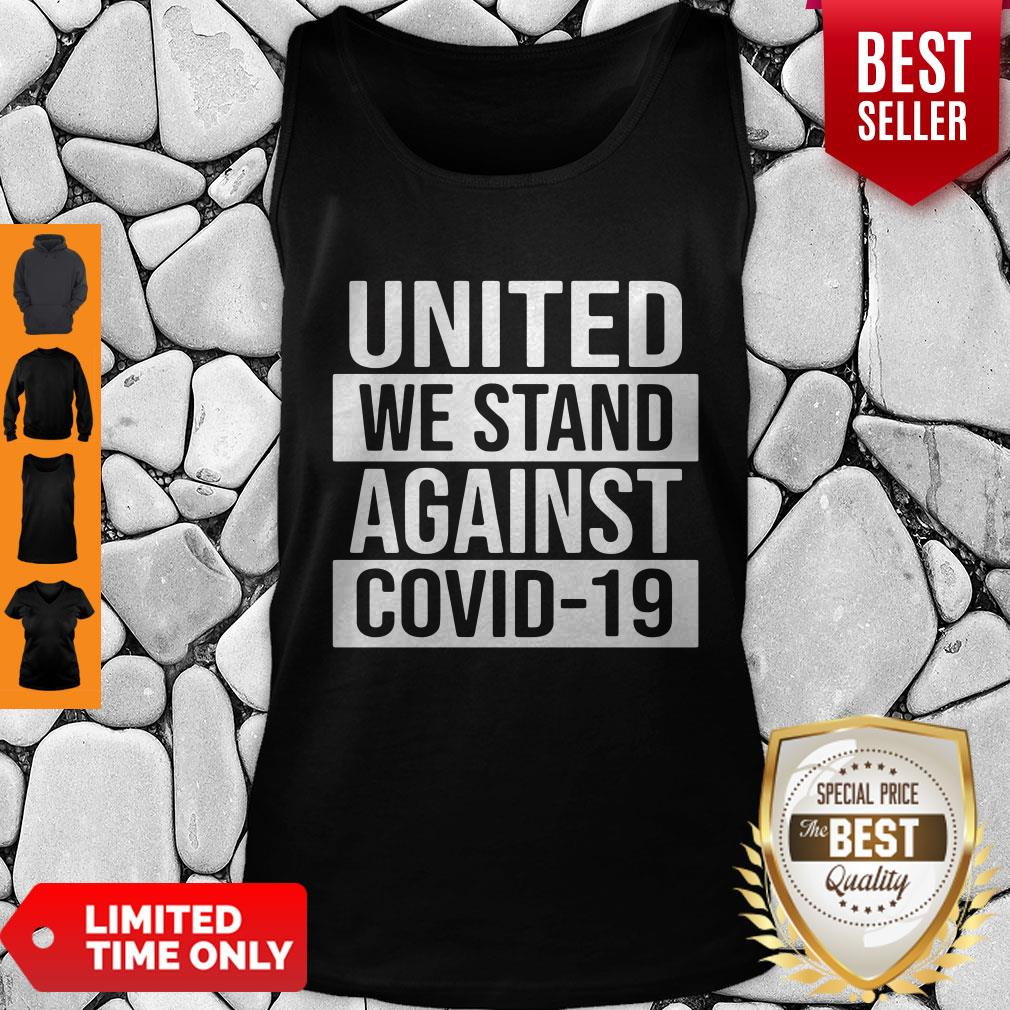 Top United We Stand Against COVID-19 Tank Top