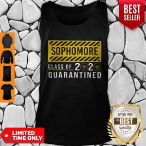 Premium Sophomore Class Of The Quarantined Sign Tank Top
