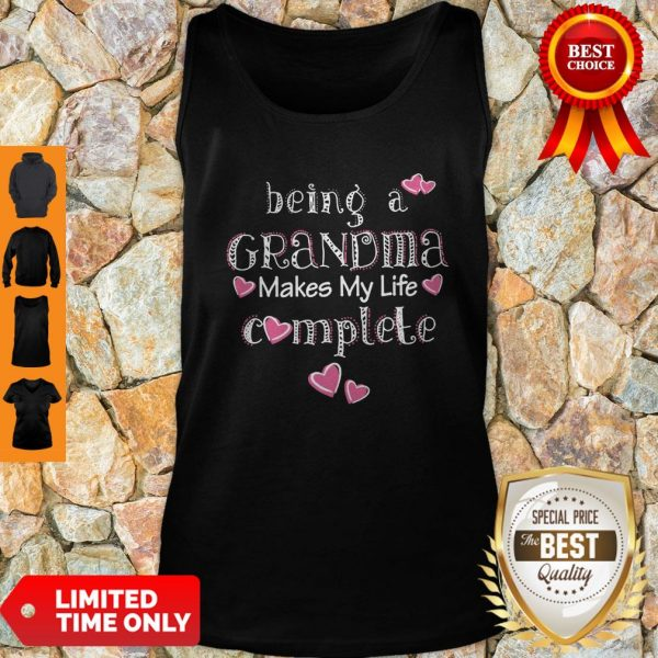 Official Being A Grandma Makes My Life Complete Tank Top