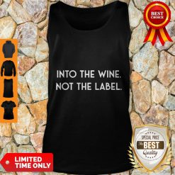Nice Into The Wine Not The Label Tank Top