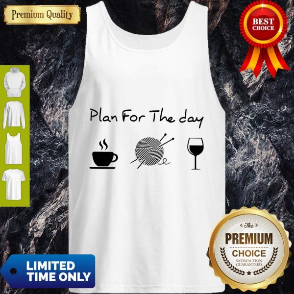 Top Plan For The Day Coffee Knitting Wine Tank Top