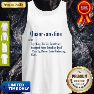 Nice Quarantine Definition Tank Top