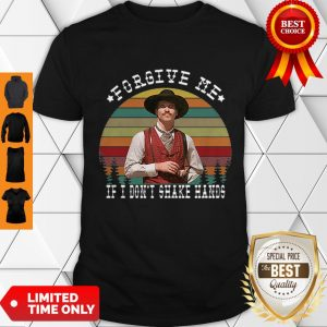 Top Doc Holliday Forgive Me If I Don't Shake Hands Sunset Shirt