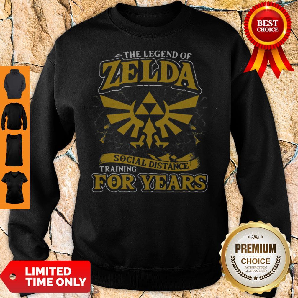 Top The Legend Of Zelda Social Distance Training For Years Sweatshirt