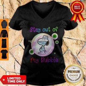 Top Stay Out Of My Bubble Funny Shirt Snoopy Lovers V-neck
