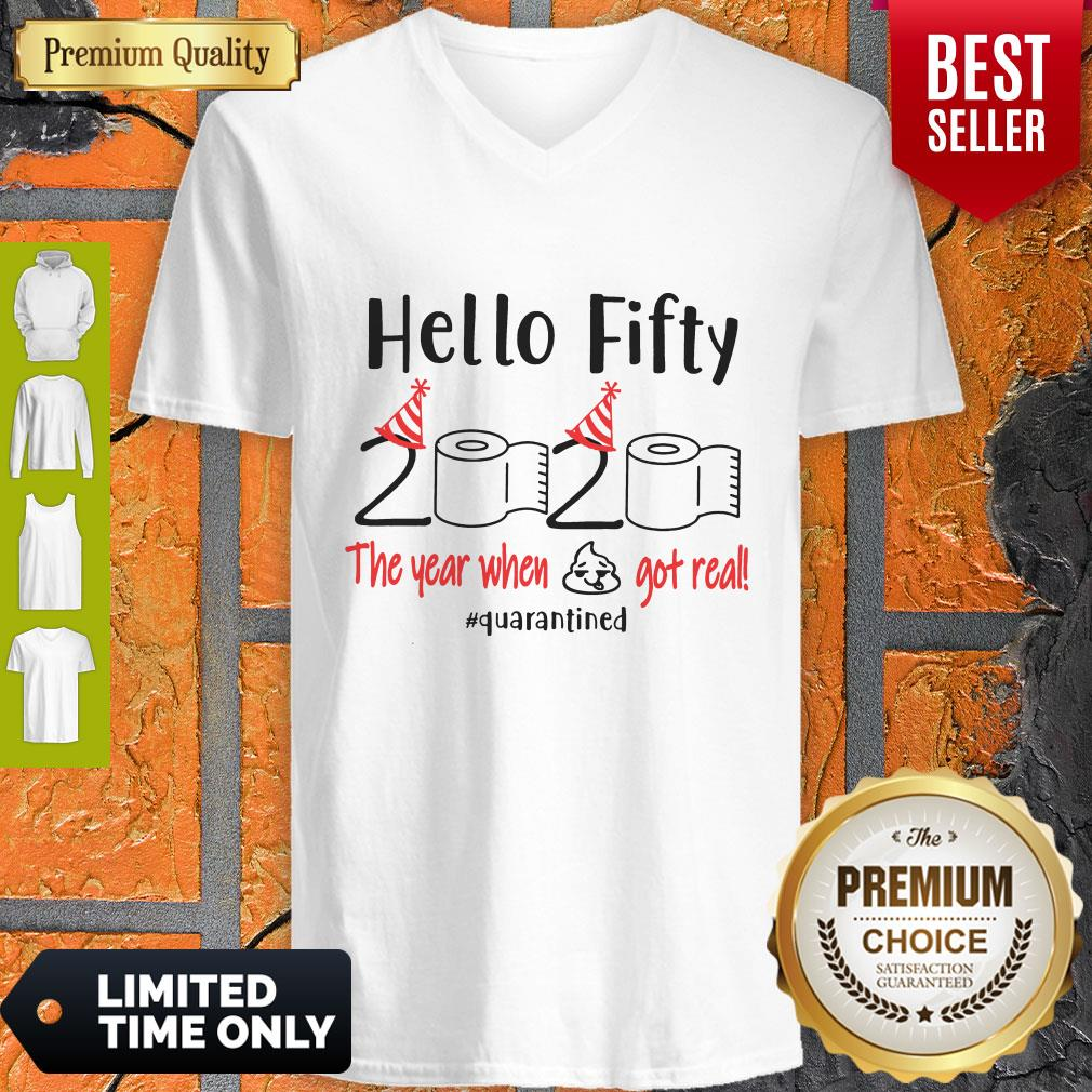 Pretty Hello Fifty 2020 The Year When Got Real Quarantined V-neck