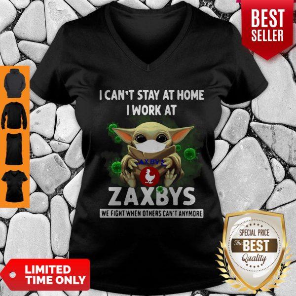 Pretty Baby Yoda Mask I Can't Stay At Home I Work At Zaxbys Coronavirus V-neck