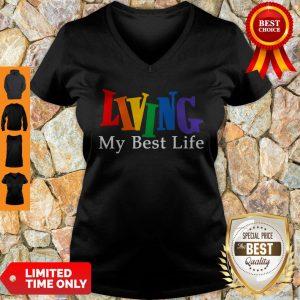 Funny Living My Best Life V-neck