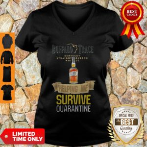Top Buffalo Trace Kentucky Helping Me Survive Quarantine V-neck