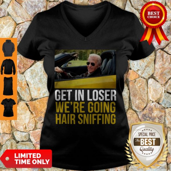 Premium Get In Loser We're Going Hair Sniffing V-neck
