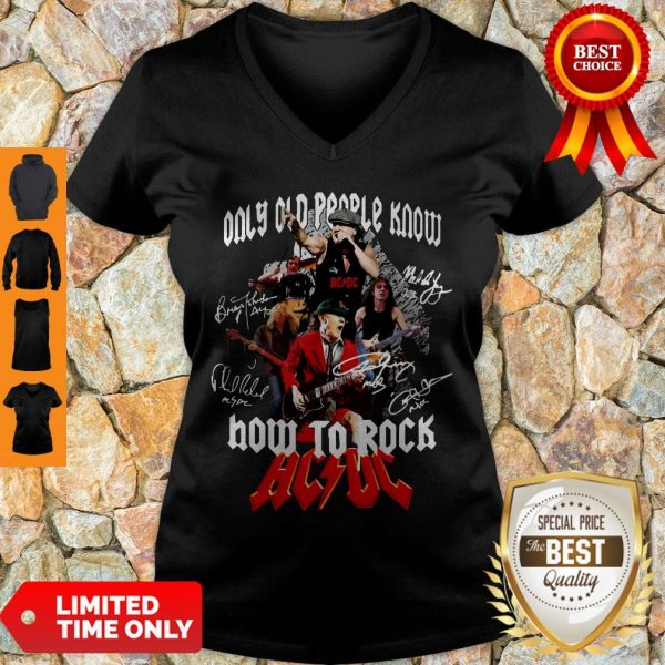 Good Only Old People Know How To Rock AC DC V-neck