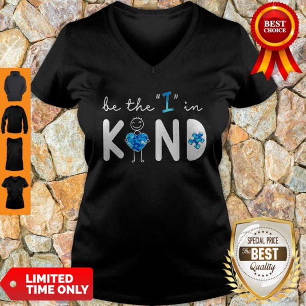 Top Be The I In Kind Autism V-neck