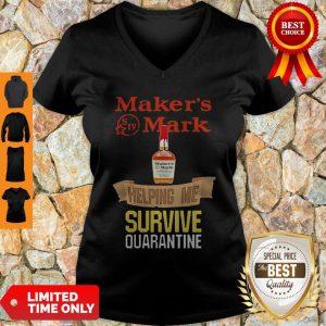 Top Maker's Mark Helping Me Survive Quarantine V-neck