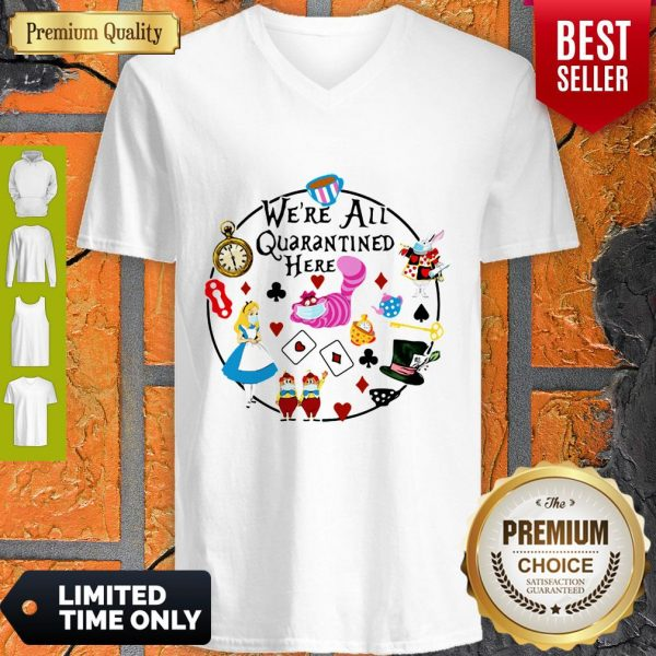 Funny Cartoon We're All Quarantined Here Covid-19 V-neck