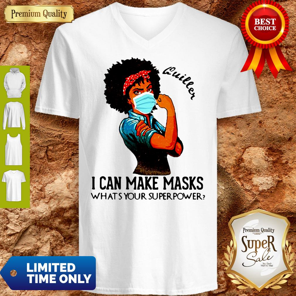 Pretty Black Girl Quilter I Can Make Masks What's Your Superpower V-neck