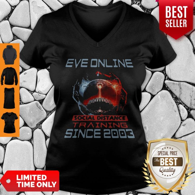 Nice Eve Online Social Distance Training Since 2003 Coronavirus V-neck