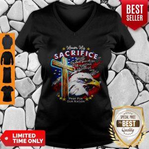 Top Eagle Honor His Sacrifice Pray For Our Nation America Flag V-neck