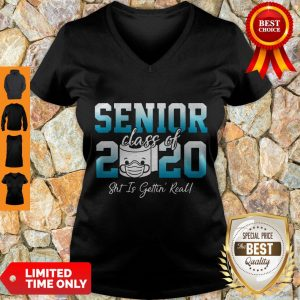 Premium Senior Class Of 2020 Shit Is Getting Real 2020 Toilet Paper V-neck