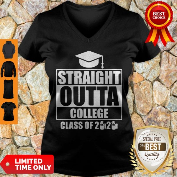 Nice Straight Outta College Class Of 2020 Toilet Paper Graduation V-neck