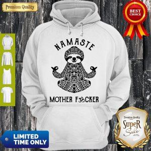 Funny Sloth Yoga Namaste Mother Fucked Hoodie