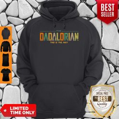 Funny The Dadalorian This Is The Way Hoodie