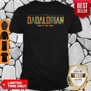 Funny The Dadalorian This Is The Way Shirt
