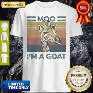 Funny Vintage Giraffe Moo Im A Goat Shirt