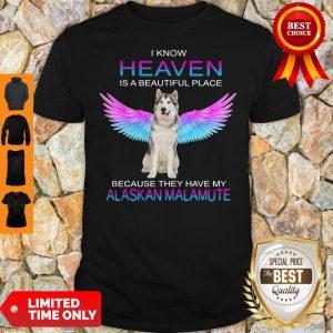 Good Alaskan Malamute In Heaven Shirt