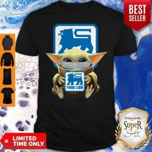 Good Baby Yoda Mask Hug Food Lion No Days Off Shirt