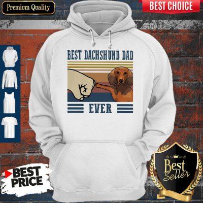 Good Best Dachshund Dad Ever Vintage Hoodie
