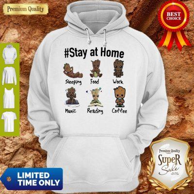 Good Baby Groot #Stay At Home Hoodie