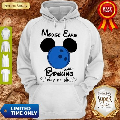 Top Mickey Mouse Ears And Bowling Kind Of Girl Hoodie