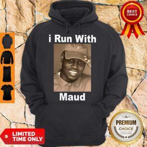 Nice I Run With Maud Hoodie