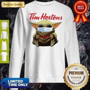 Nice Star Wars Baby Yoda Hug Tim Hortons Mask Covid-19 Sweatshirt
