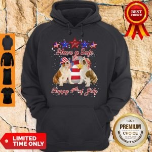 Official Independence Day Bulldogs Have A Safe And Happy 4th Of July Hoodie